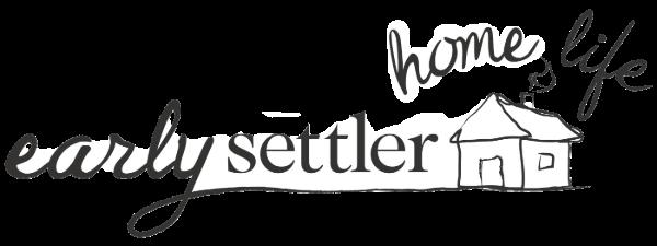 Early Settler's Home Life